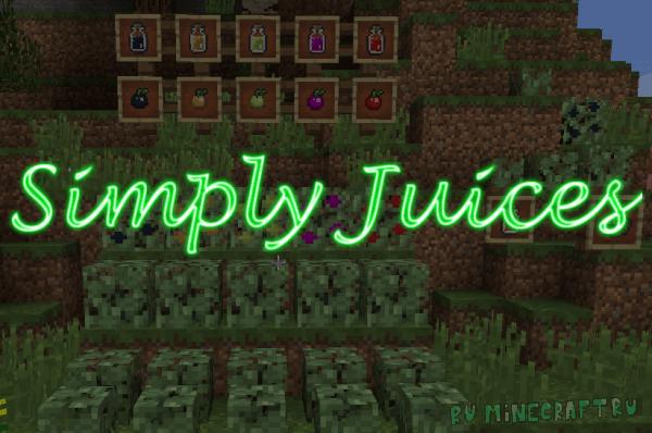 Simply Juices - соки и ягодные кусты [1.11.2|1.10.2]
