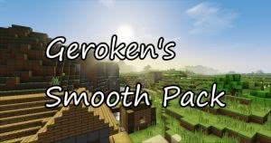 Geroken's Smooth Pack - гладкие текстуры [1.11.2] [1.9] [16x16]