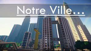 Notre Ville - небольшой городок [Карта]