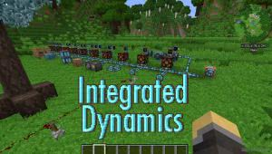 Integrated Dynamics - автоматика [1.12.2] [1.11.2] [1.10.2] [1.9.4] [1.8.9]