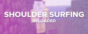 Shoulder Surfing Reloaded - новый вид от 3 лица [1.16.3] [1.15.2] [1.14.4] [1.12.2] [1.11.2] [1.8.9] [1.7.10]