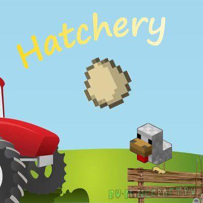 Hatchery - ферма куриц [1.10.2]