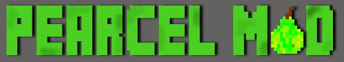 Pearcel Mod  [1.12.2] [1.11.2] [1.10.2] [1.9.4] [1.8.9] [1.7.10]