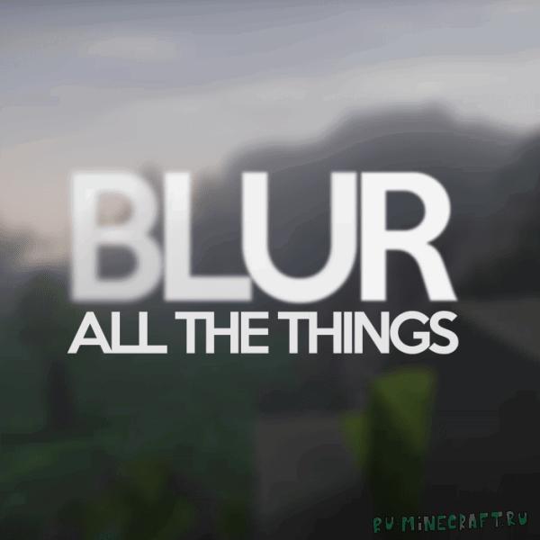 Blur mod - размытие в меню [1.15.1] [1.14.4] [1.12.2] [1.11.2] [1.7.10]