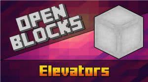 OpenBlocks Elevator - простой лифт [1.12.2] [1.11.2] [1.10.2] [1.8.9]