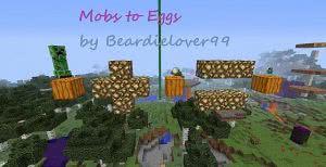 Mobs to eggs mod - Преврати монстра в яйцо [1.8|1.7.10|1.6.4]