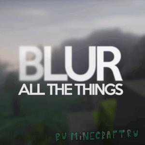 Blur mod - размытие в меню [1.12.2] [1.11.2] [1.10.2] [1.9.4] [1.7.10]