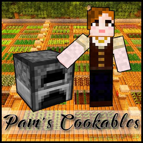 Pam's Cookables - аддон Pam's Harvestcraft. Выпечка в печи [1.12.2] [1.11.2] [1.10.2] [Addon]