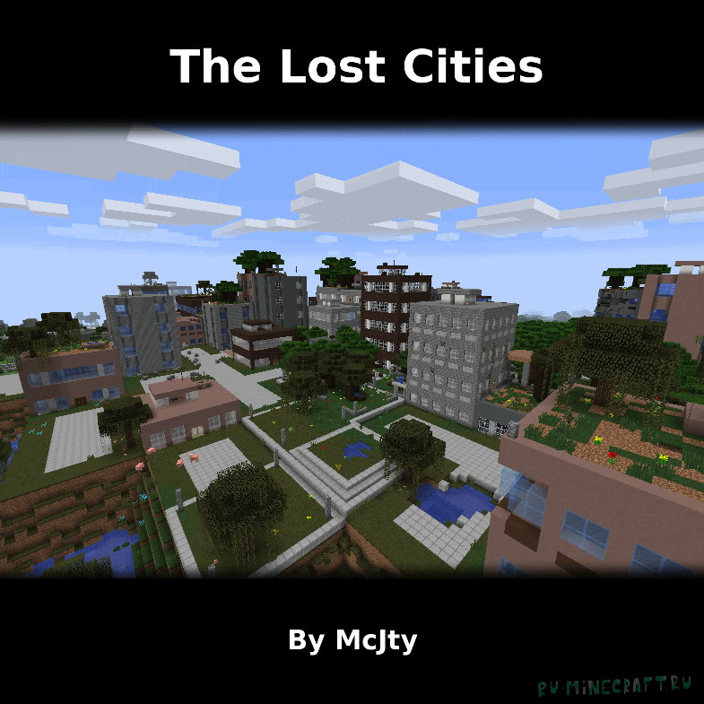 The Lost Cities - заброшенный город [1.12.2] [1.11.2] [1.10.2]