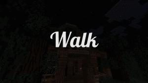 Walk - хоррор карта [1.10]