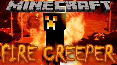 Creepers Fire [1.12.2] [1.11.2] [1.10.2] [1.7.10]