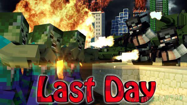 Last Days Mod - Dayz mod, апокалипсис [1.8] [1.7.10]