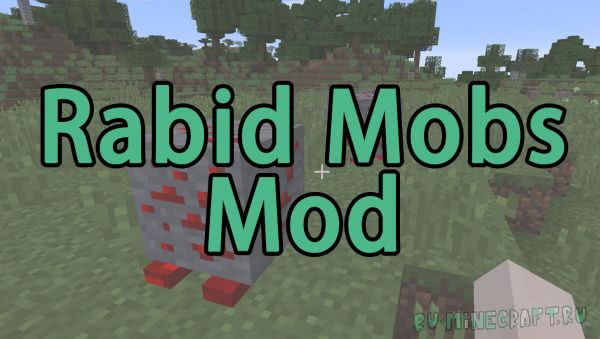 Rabid Mobs Mod - руда моб [1.11.2]