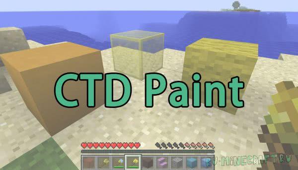 CTD Paint [1.12.2] [1.11.2] [1.10.2]