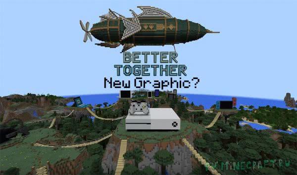 "Minecraft: -- Better Together Update - ""Супер Дупер"" графика?"