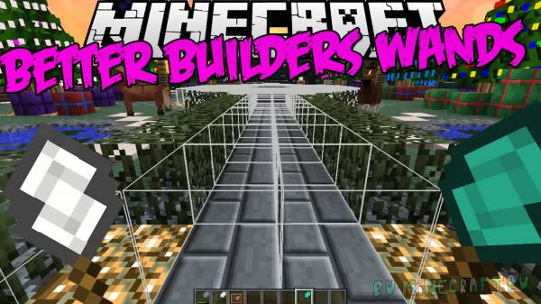 Better Builder's Wands [1.12|1.11.2|1.10.2|1.9.4|1.8.9|1.7.10]