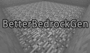 BetterBedrockGen - бедрок в 1 слой [1.12.2] [1.11.2] [1.10.2] [1.9.4] [1.8] [1.7.10]