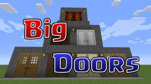 Big Doors - большие двери [1.10.2|1.8|1.7.10]
