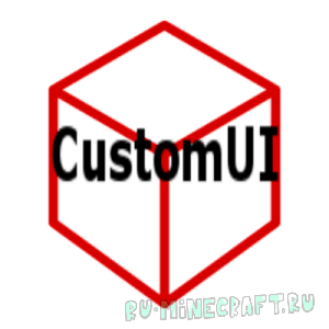 CustomUI [1.12] [1.11.2] [1.10.2] [1.9.4]