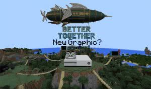 Minecraft: -- Better Together Update -