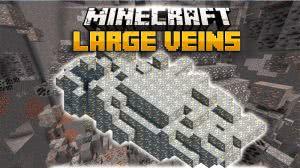 Large Veins много руды в одном месте [1.12.2] [1.11.2] [1.10.2]