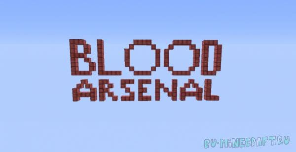 Blood Arsenal [1.12.2] [1.11.2] [1.10.2] [1.9.4] [1.7.10]