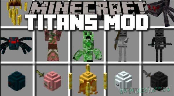 The Titans Mod - огромные мобы [1.7.10]