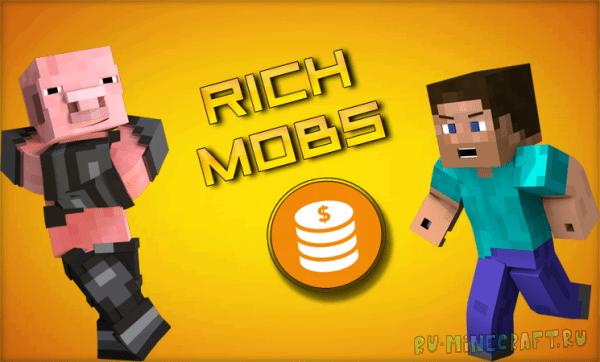 RichMobs [1.12] [1.11] [1.10] [1.9] [1.8]