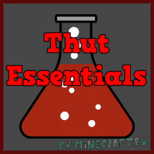 Thut Essentials [1.12.2] [1.11.2] [1.10.2] [1.9.4]