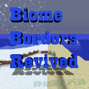 Biome Borders Revived [1.12.1] [1.12] [1.11.2] [1.11] [1.10.2] [1.9.4]