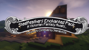 Steelfeathers Enchanted Pack - Community Continued [32x32] [1.12] [1.11.2]