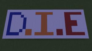 D.I.E (Death Initiation Engineer) - найди способ умереть [Карта] [1.11.2+]