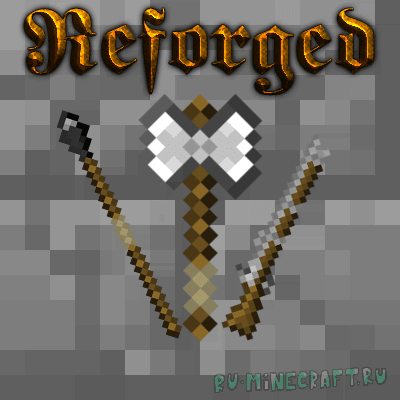 Reforged mod [1.12.2] [1.11.2] [1.10.2] [1.9.4] [1.8.9]