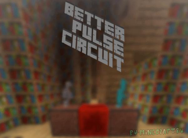 BetterPulseCircuit - Инструмент для мапперов [1.12.1] [1.12]