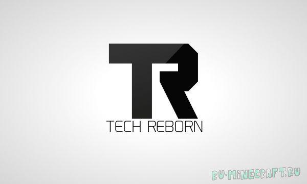Tech Reborn - технический мод [1.12.2] [1.11.2] [1.10.2] [1.9.4] [1.8.9] [1.7.10]