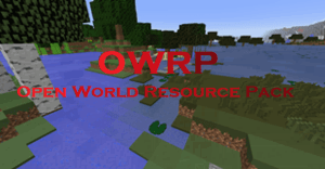 OWRP (Open World Resource Pack) [1.12.1] [1.11.2] [16px]