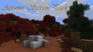 Autumn Season Pack [1.12.1] [1.11.2] [16x16]
