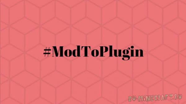 [Core] #ModToPlugin