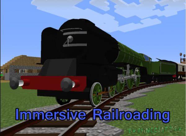 Immersive Railroading - реальные поезда [1.16.5] [1.15.2] [1.14.4] [1.12.2] [1.11.2] [1.10.2] [1.7.10]