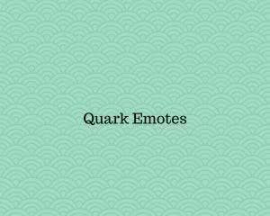 QuarkEmotes [Плагин]