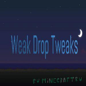 Weak Drops Tweaked [1.12.2] [1.12.1]
