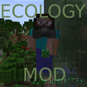 Ecology Mod [1.12.2] [1.11.2] [1.10.2] [1.7.10]