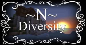 -N- Diversity [1.12.2] [1.11.2] [32x32]