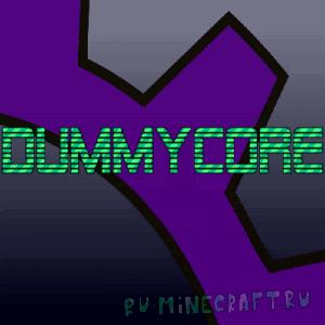 DummyCore [1.12.2] [1.10.2] [1.8.9] [1.7.10]