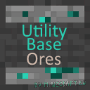 Utility Base Ores [1.12.2] [1.10.2]