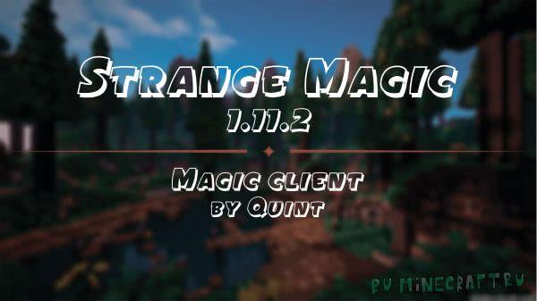 Strange Magic от Quint - необычные приключения в необычном мире [1.11.2] [Клиент]
