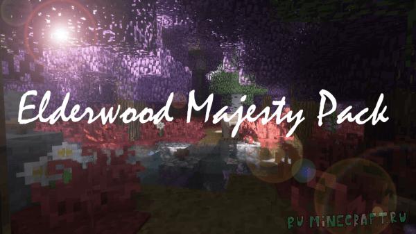 Elderwood Majesty Pack - мистические текстуры [1.12.2]