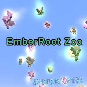 EmberRoot Zoo [1.12.2] [1.12.1]