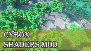 Cybox Shaders - простые но годные шейдеры [1.12.2-все версии]