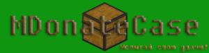 MDonateCase [1.11] [1.10] [1.9] [1.8] [1.7] [Plugin]